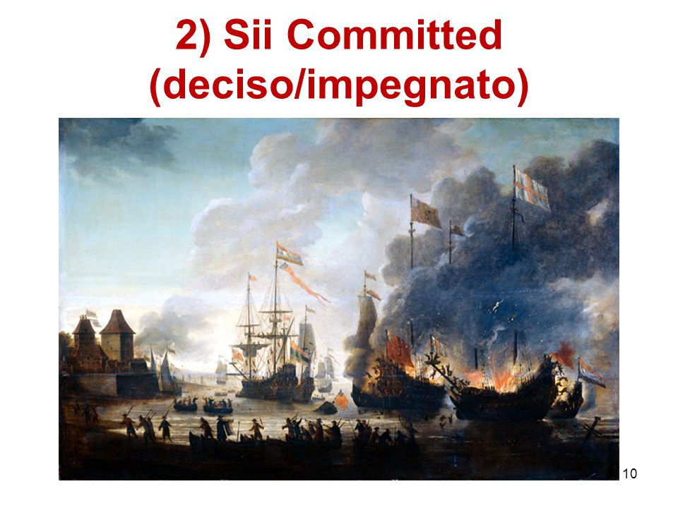 2) Sii Committed (deciso/impegnato) 10
