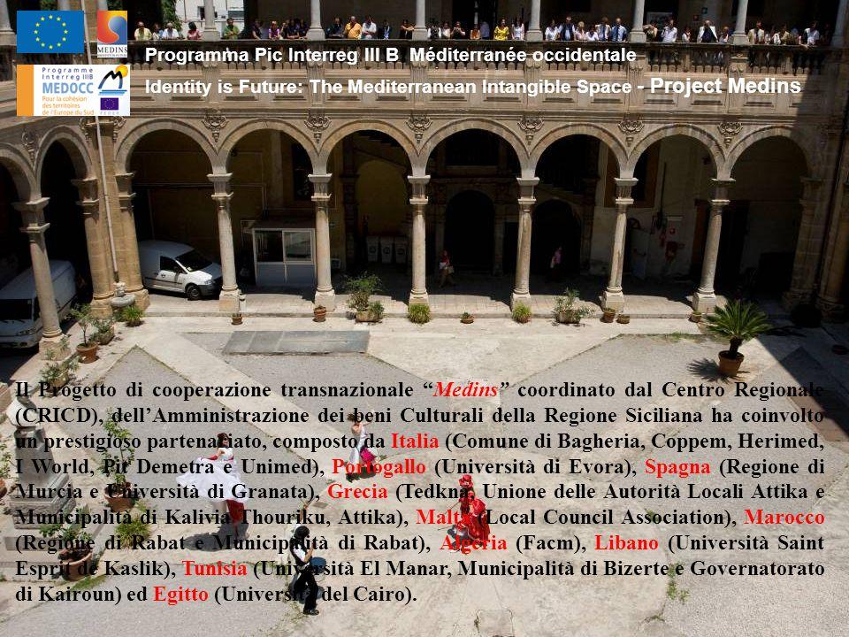 """Il Progetto di cooperazione transnazionale """"Medins"""" coordinato dal Centro Regionale (CRICD), dell'Amministrazione dei beni Culturali della Regione Sic"""