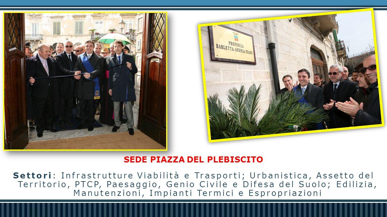 LE SEDI / URP Nel giugno del 2013 anche a Barletta nasce l'Ufficio per le Relazioni con il Pubblico della Provincia, ubicato presso la sede di Piazza Plebiscito.