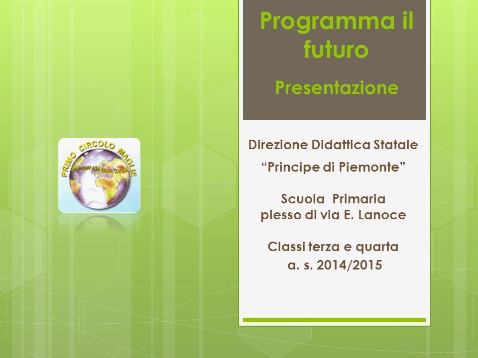 Programma il futuro Presentazione a. s.