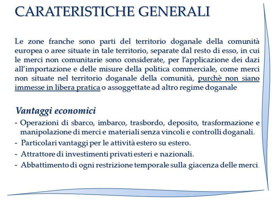 - Posizione Geografica centrale nel Mediterraneo e soprattutto baricentrica nel territorio Italiano, posta alle spalle del secondo mercato di consumo nazionale.