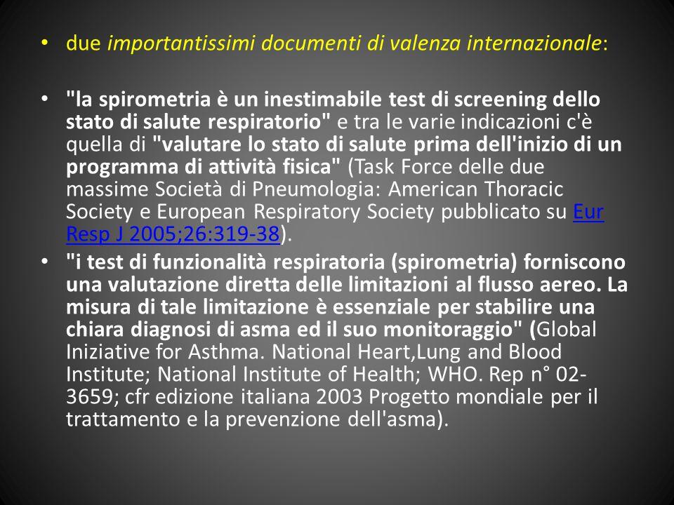 due importantissimi documenti di valenza internazionale: