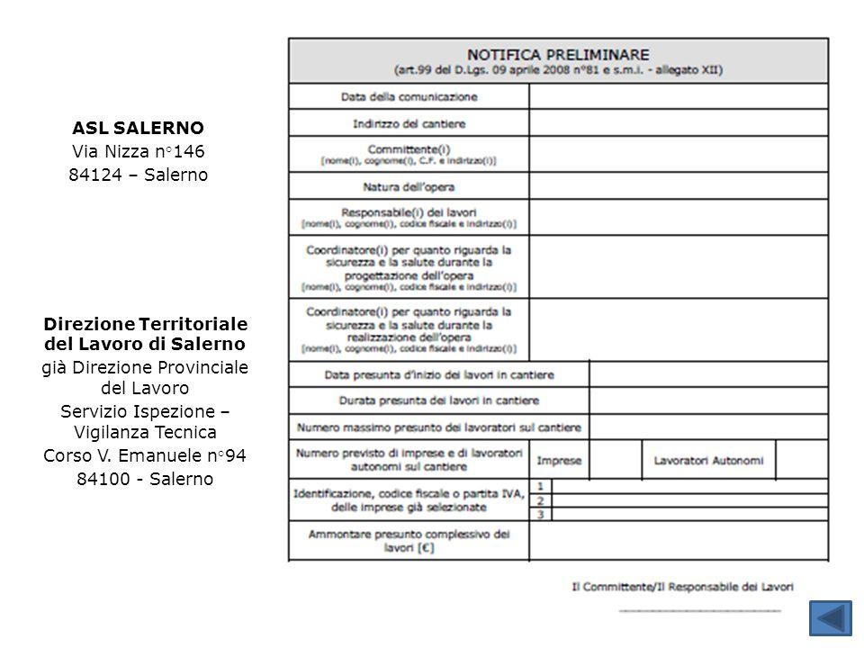 Direzione Territoriale del Lavoro di Salerno già Direzione Provinciale del Lavoro Servizio Ispezione – Vigilanza Tecnica Corso V. Emanuele n°94 84100