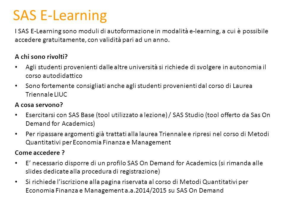 Iscrizione alla pagina del corso (1/3) Cliccare sull'enrollment link predisposto per il corso di Metodi Quantitativi EFM: https://odamid.oda.sas.com/SASODAControlCenter/enroll.html?enroll=7f02878c- 10a4-4747-a66e-6236244d136c Inserire le credenziali del proprio profilo SAS per effettuare il Log In