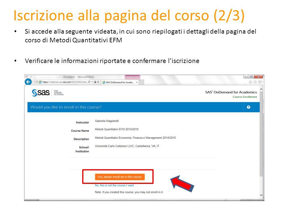 Entrando nella propria Home Page di SAS On Demand for Academics (Dashboard), si vedrà ora il corso a cui si è registrati.