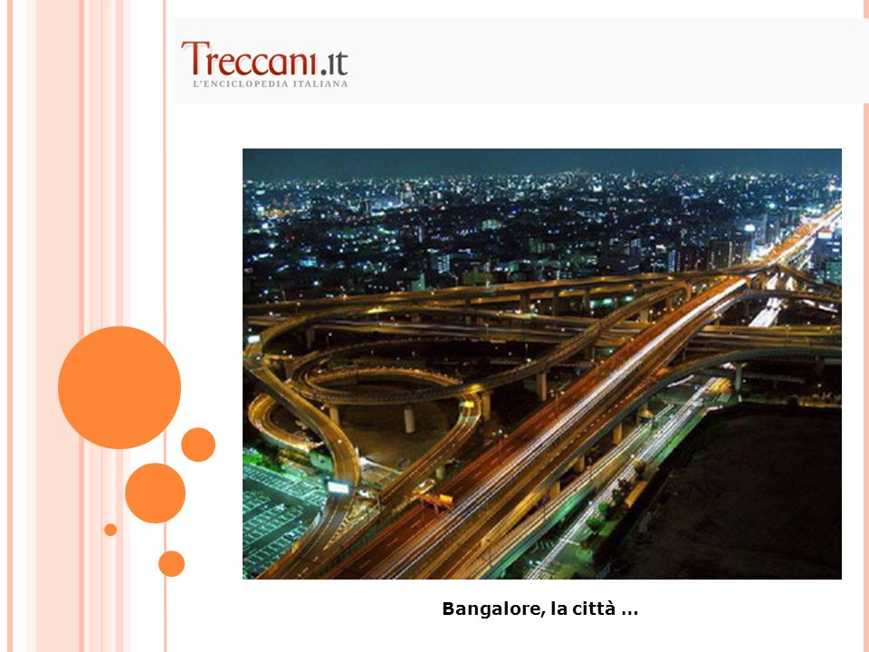Bangalore, la città …