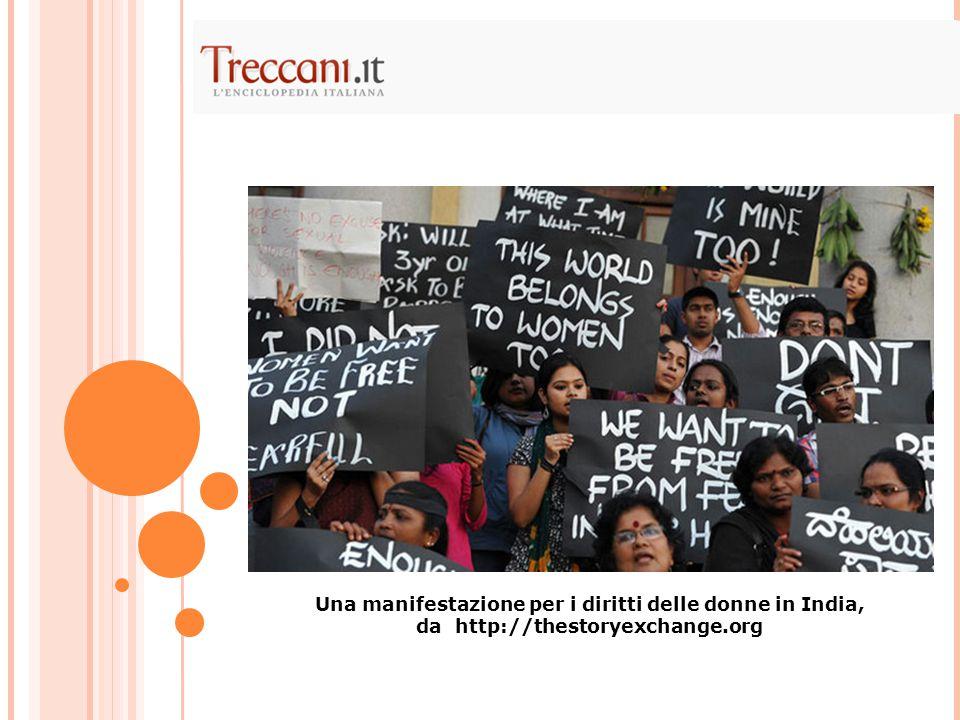 Una manifestazione per i diritti delle donne in India, da http://thestoryexchange.org