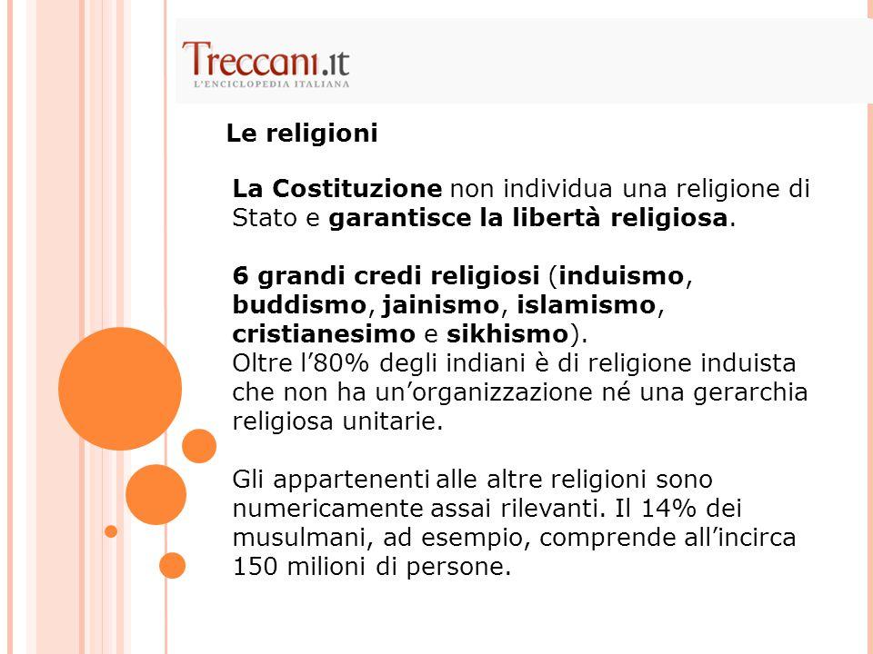 La Costituzione non individua una religione di Stato e garantisce la libertà religiosa.