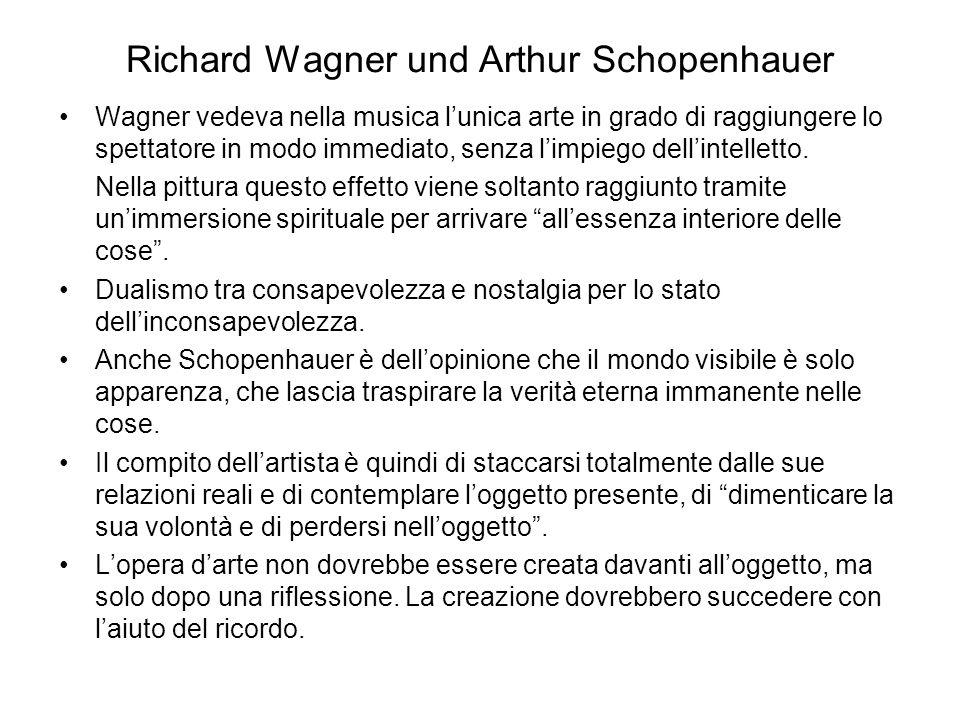 Richard Wagner und Arthur Schopenhauer Wagner vedeva nella musica l'unica arte in grado di raggiungere lo spettatore in modo immediato, senza l'impiego dell'intelletto.