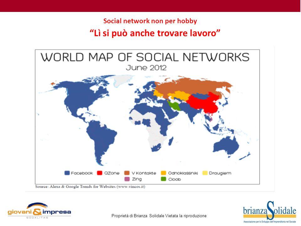 Proprietà di Brianza Solidale Vietata la riproduzione Lì si può anche trovare lavoro Social network non per hobby
