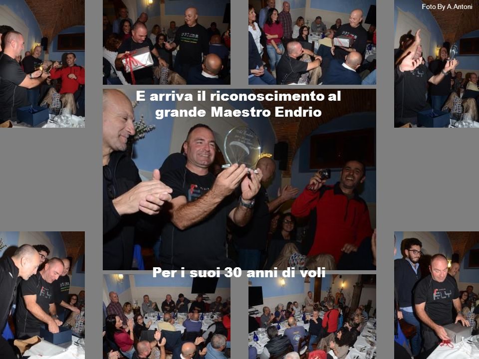 E arriva il riconoscimento al grande Maestro Endrio Per i suoi 30 anni di voli Foto By A.Antoni