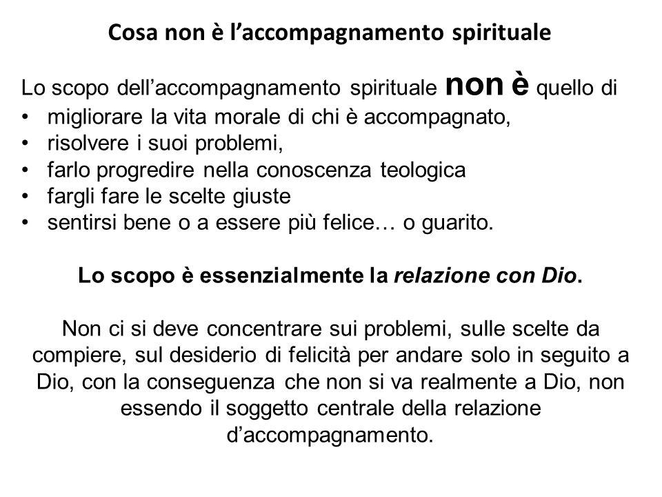 Cosa non è l'accompagnamento spirituale Lo scopo dell'accompagnamento spirituale non è quello di migliorare la vita morale di chi è accompagnato, riso