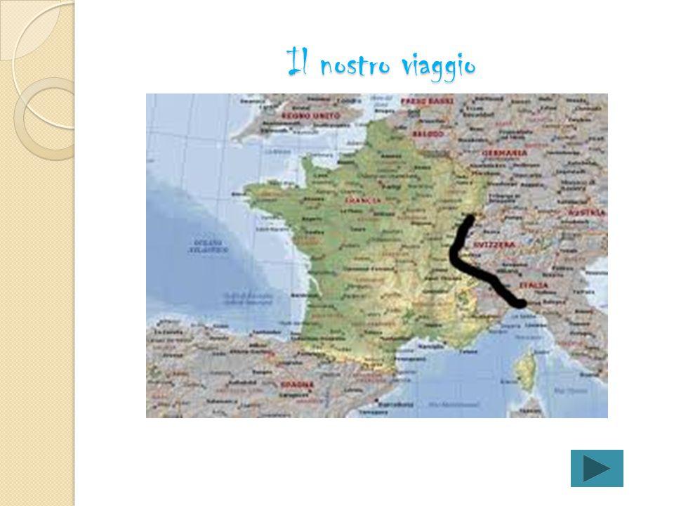 Gita in Francia e Germania Programma Il viaggio Itinerari Il nostro albergo Buon divertimento a tutti