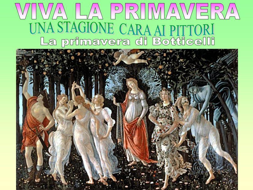 ZEFIRO E LA NINFA CLORIS FLORA LA PRIMAVERA La Primavera è un dipinto autografo di Alessandro Filipepi detto il Botticelli, realizzato con tecnica a tempera su tavola nel 1477-1478, ed è custodito nella Galleria degli Uffizi a Firenze.