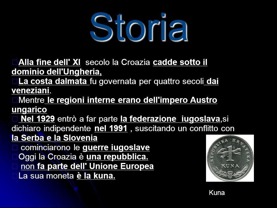 Storia □ Alla fine dell' XI secolo la Croazia cadde sotto il dominio dell'Ungheria, □ La costa dalmata fu governata per quattro secoli dai veneziani.