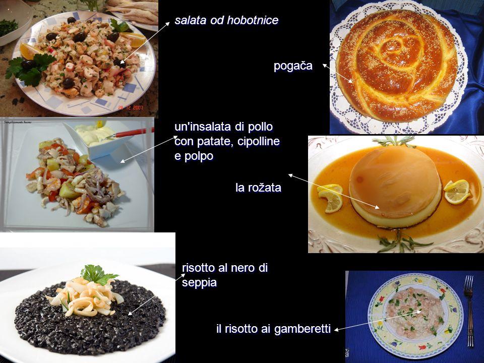 un'insalata di pollo con patate, cipolline e polpo la rožata pogača risotto al nero di seppia il risotto ai gamberetti salata od hobotnice