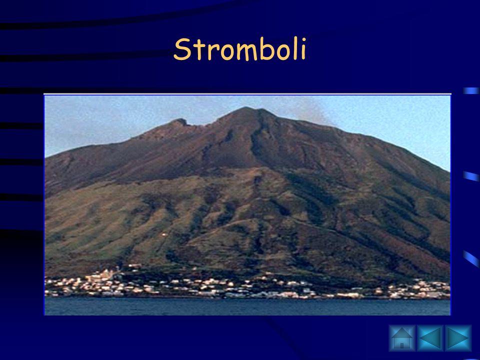 Eruzioni Stromboliane Le eruzioni stromboliane prendono il nome dal vulcano Stromboli nelle isole Eolie e consistono in una successione di esplosioni