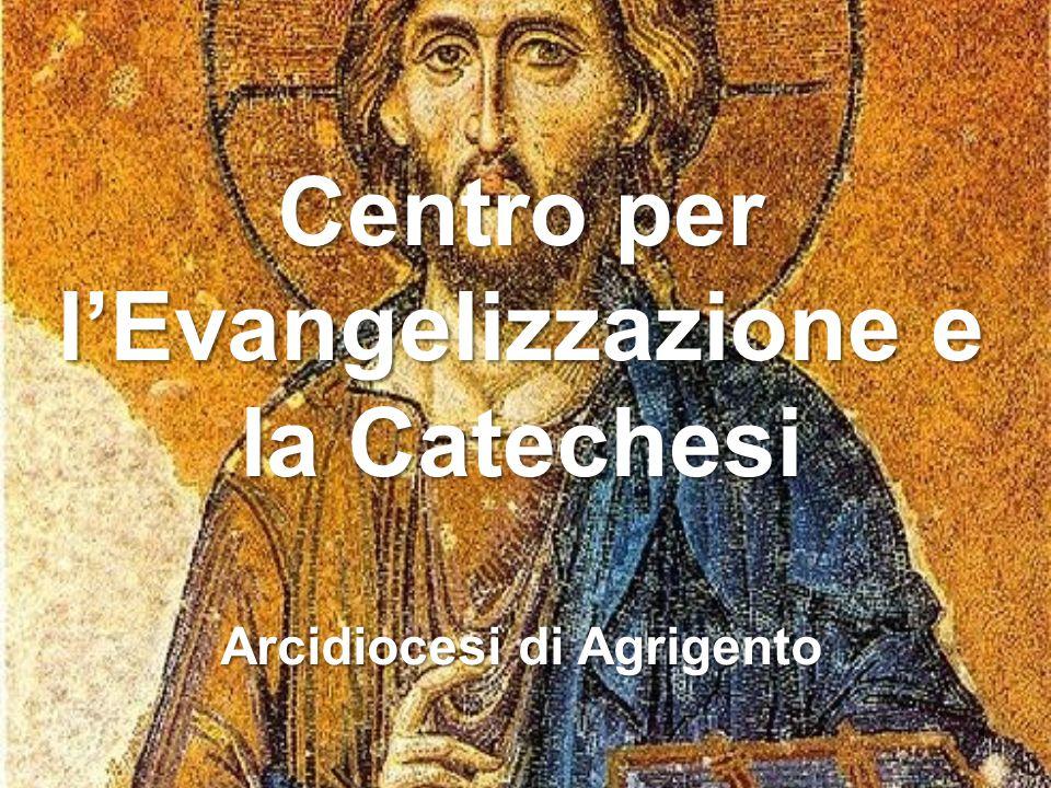 Centro per l Evangelizzazione e la Catechesi Arcidiocesi di Agrigento 2 Corso di formazione per catechisti/accompagnatori Anno Pastorale 2014/15 SCHEMA INCONTRI 1.