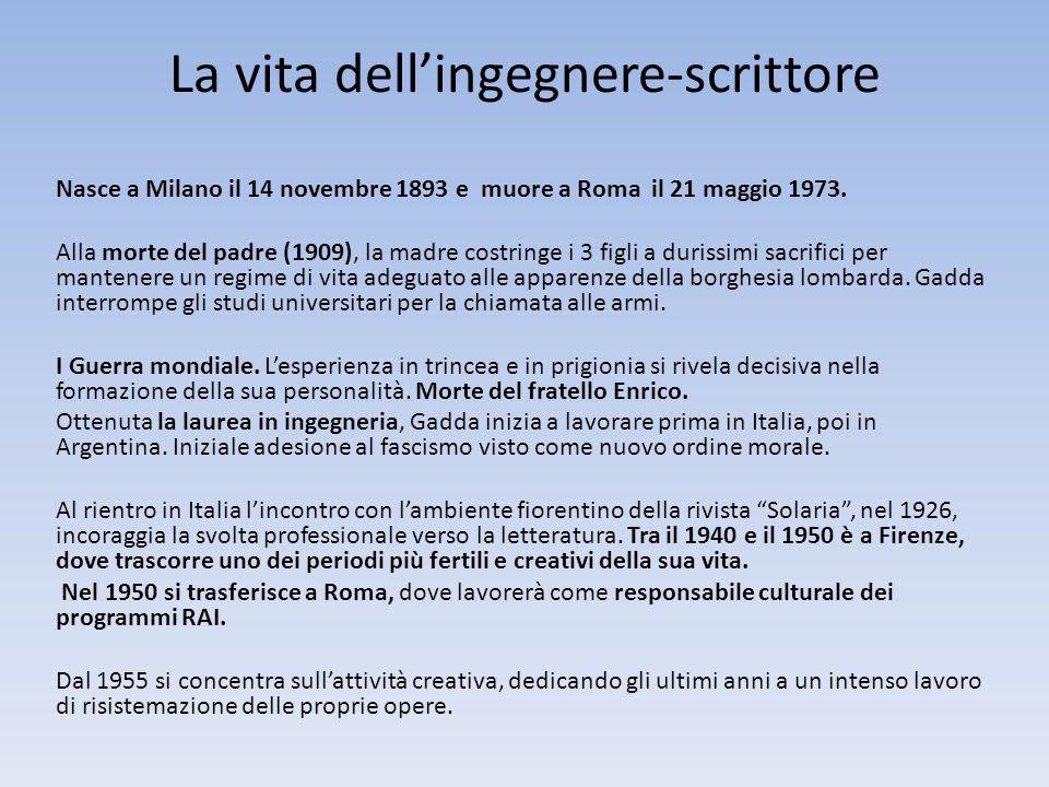 La vita dell'ingegnere-scrittore Nasce a Milano il 14 novembre 1893 e muore a Roma il 21 maggio 1973.
