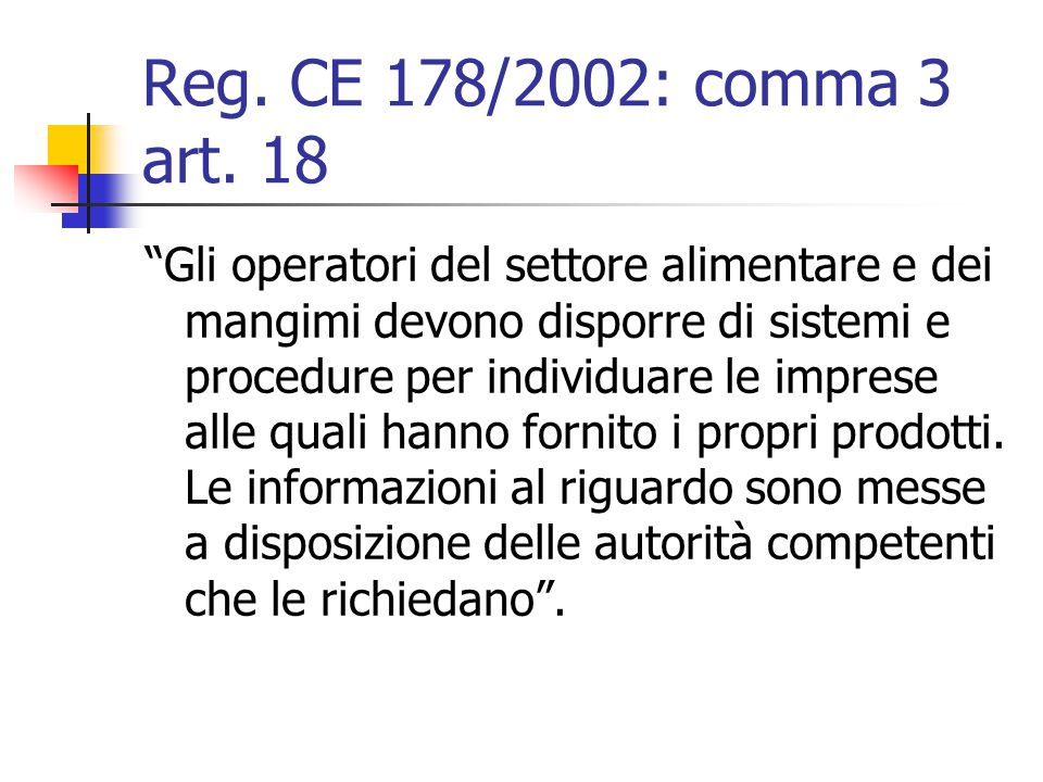 Reg.CE 178/2002: comma 3 art.