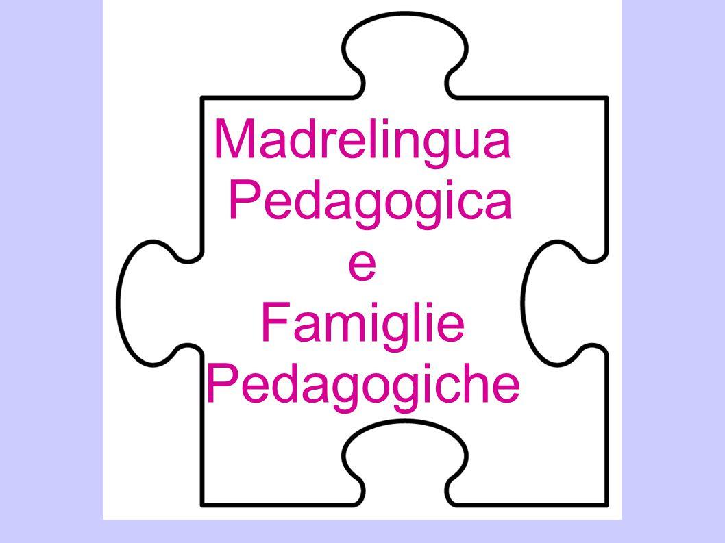 Madrelingua Pedagogica e Famiglie Pedagogiche