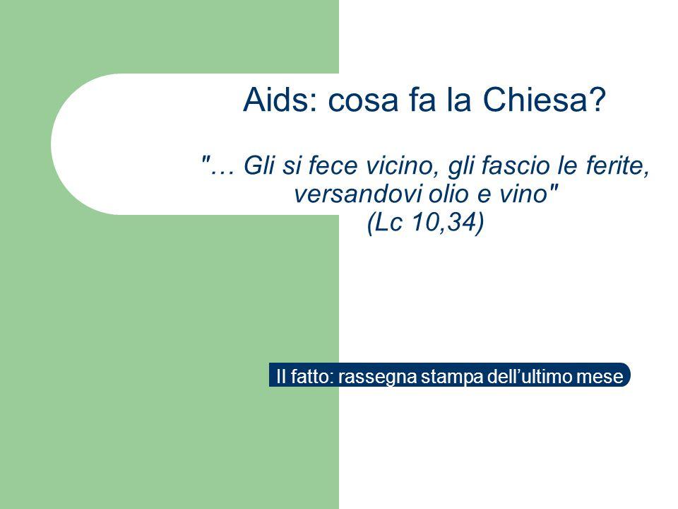 Aids: cosa fa la Chiesa.