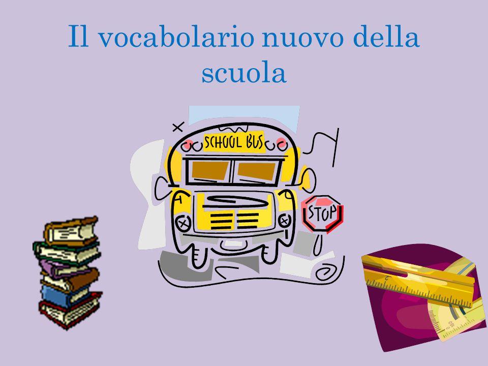 Il vocabolario nuovo della scuola