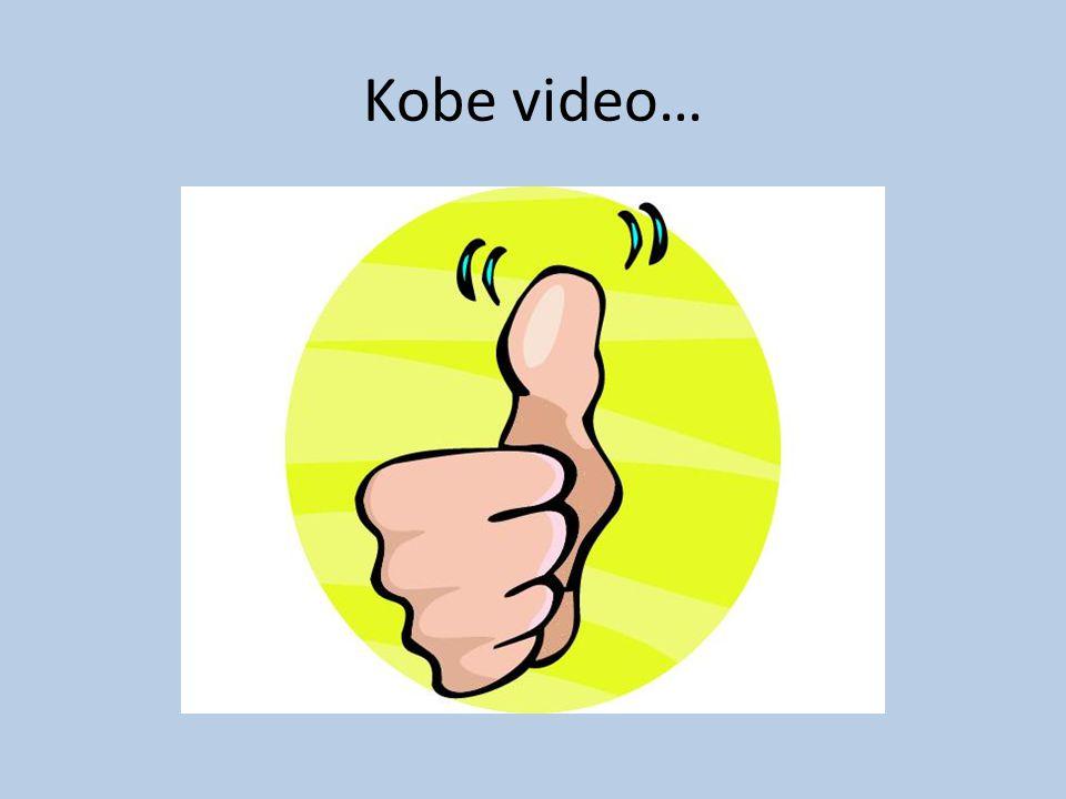 Kobe video…