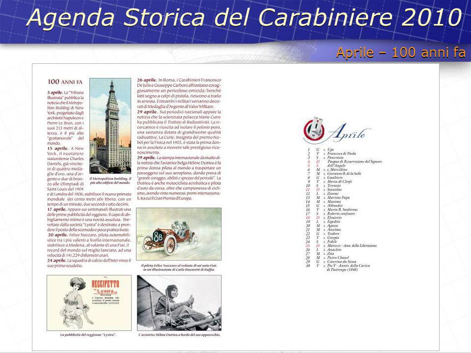 Aprile – 100 anni fa Agenda Storica del Carabiniere 2010