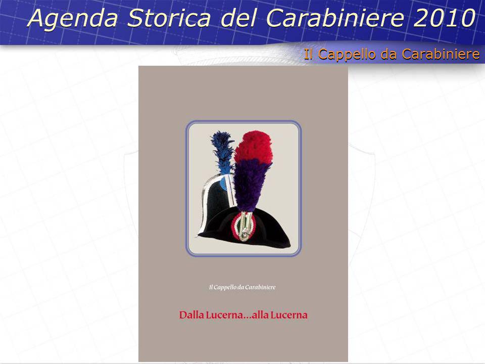 Agenda Storica del Carabiniere 2010 Il Cappello da Carabiniere