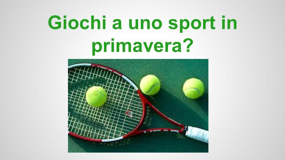 Giochi a uno sport in primavera?