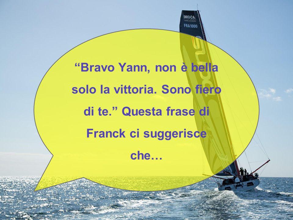 Franck è fiero di Yann perché nonostante i problemi è riuscito a creare un rapporto con il ragazzo