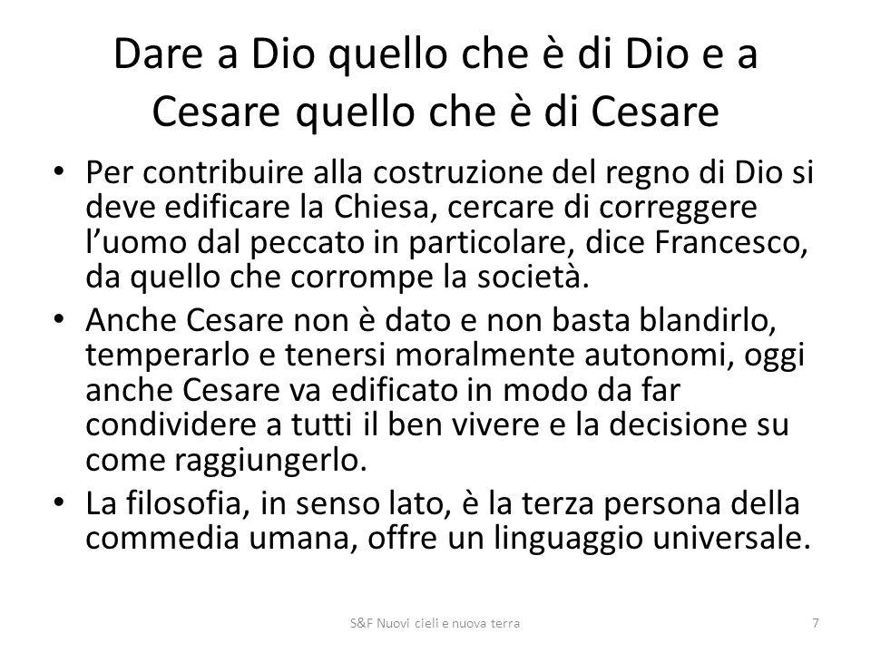 Dare a Dio quello che è di Dio e a Cesare quello che è di Cesare Per contribuire alla costruzione del regno di Dio si deve edificare la Chiesa, cercar