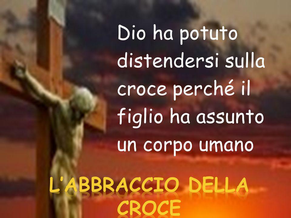 la croce implica l'essere innalzati in alto con lo sguardo rivolto al cielo e richiede l'aprire le braccia in segno di accoglienza...