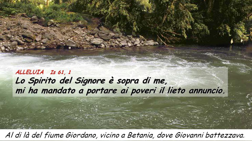 Al di là del fiume Giordano, vicino a Betania, dove Giovanni battezzava.