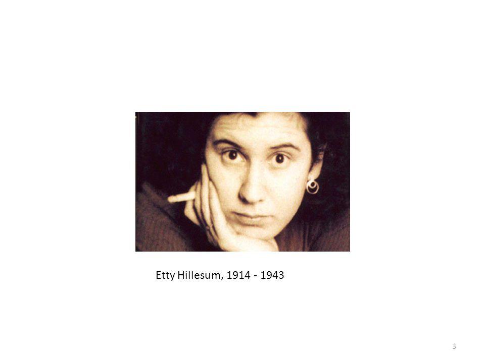 Etty Hillesum, 1914 - 1943 3