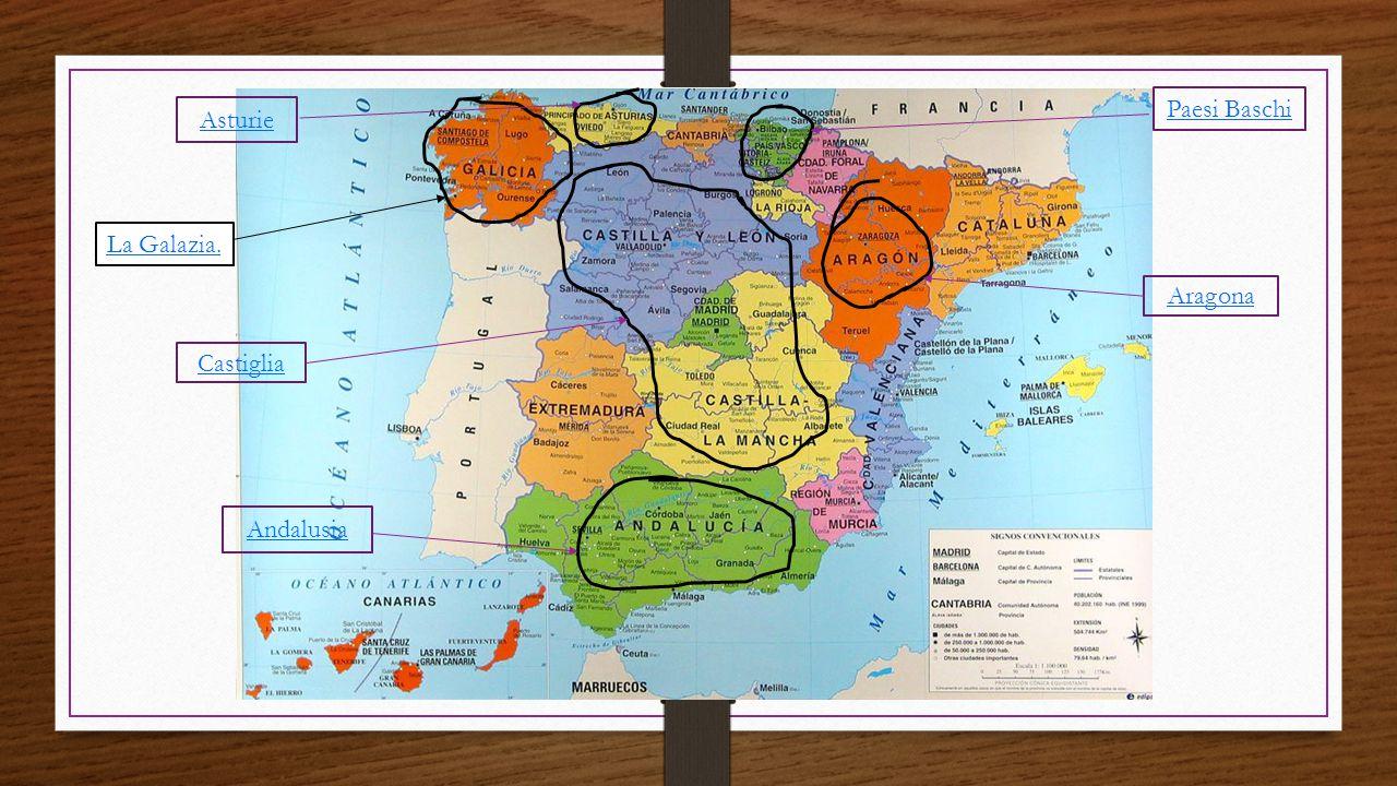 La Galazia. Castiglia Andalusia Aragona Asturie Paesi Baschi