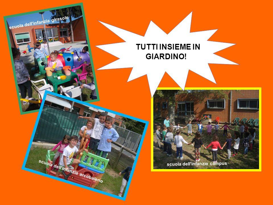 scuola dell'infanzia girasole scuola dell'infanzia campus TUTTI INSIEME IN GIARDINO! scuola dell'infanzia arcobaleno