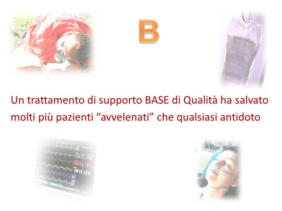 """Un trattamento di supporto BASE di Qualità ha salvato molti più pazienti """"avvelenati"""" che qualsiasi antidoto"""