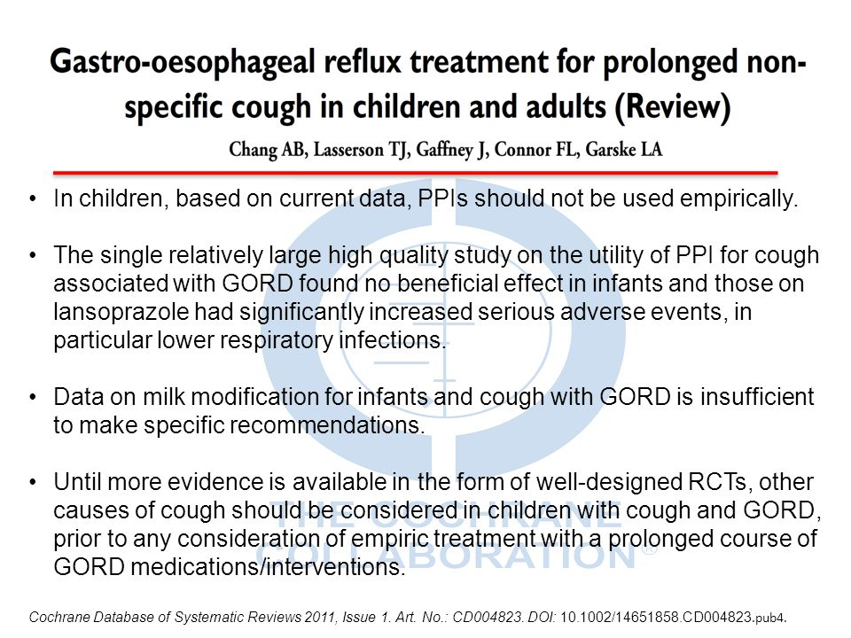 In children, based on current data, PPIs should not be used empirically. The single relatively large high quality study on the utility of PPI for coug