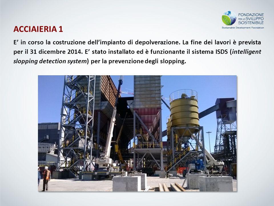 ACCIAIERIA 1 E' in corso la costruzione dell'impianto di depolverazione.