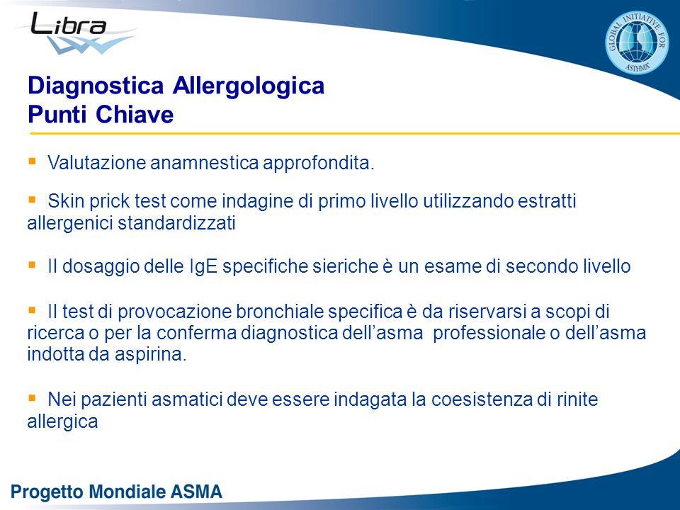 Diagnostica Allergologica Punti Chiave  Valutazione anamnestica approfondita.  Skin prick test come indagine di primo livello utilizzando estratti a