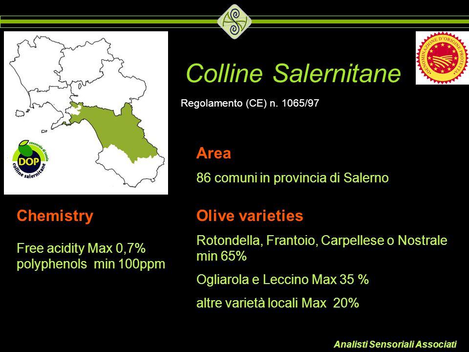 Analisti Sensoriali Associati Colline Salernitane Area 86 comuni in provincia di Salerno Olive varieties Rotondella, Frantoio, Carpellese o Nostrale m