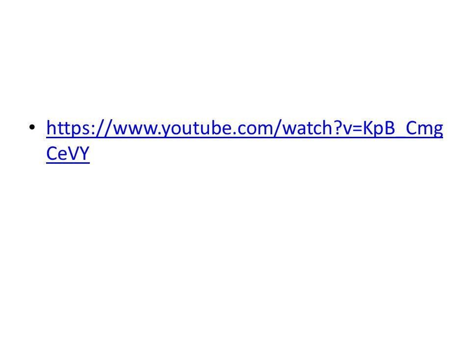 https://www.youtube.com/watch?v=KpB_Cmg CeVY https://www.youtube.com/watch?v=KpB_Cmg CeVY