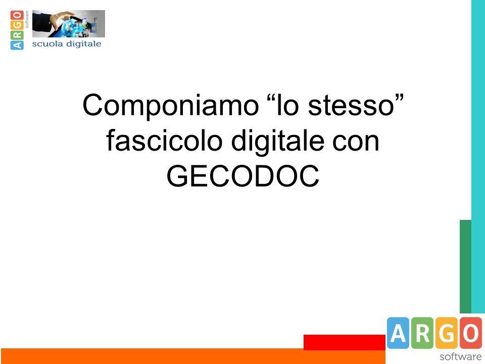 """Componiamo """"lo stesso"""" fascicolo digitale con GECODOC"""