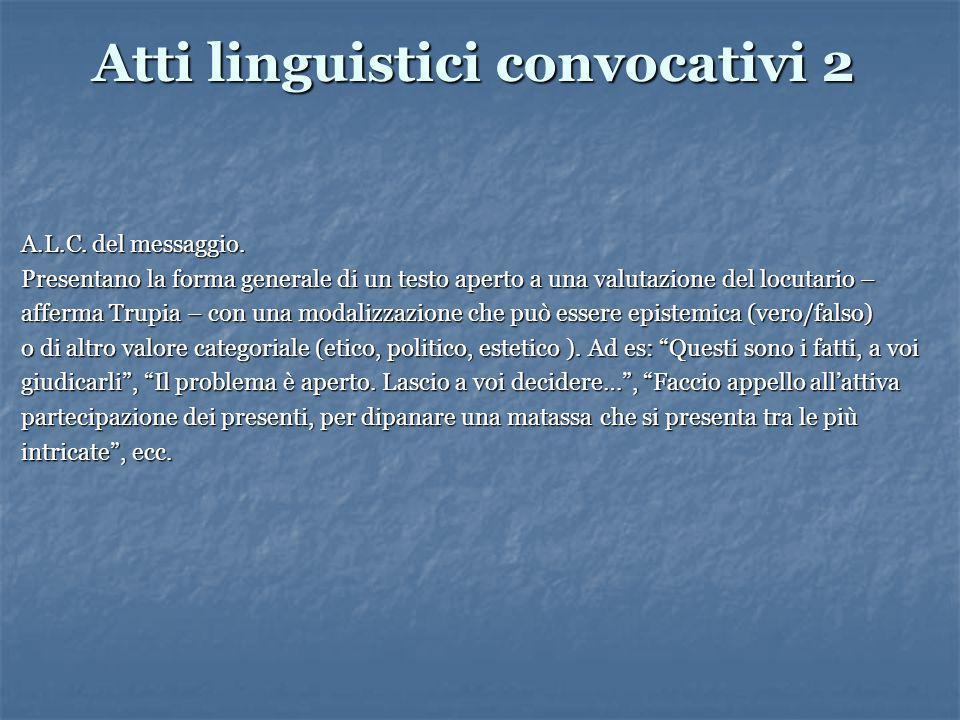Atti linguistici convocativi 2 A.L.C. del messaggio.
