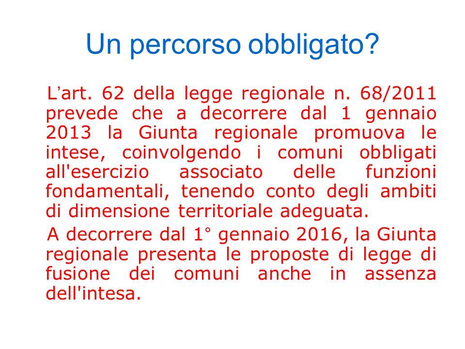 Un percorso obbligato. L ' art. 62 della legge regionale n.