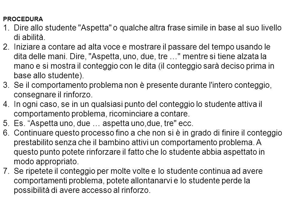 PROCEDURA 1.Dire allo studente