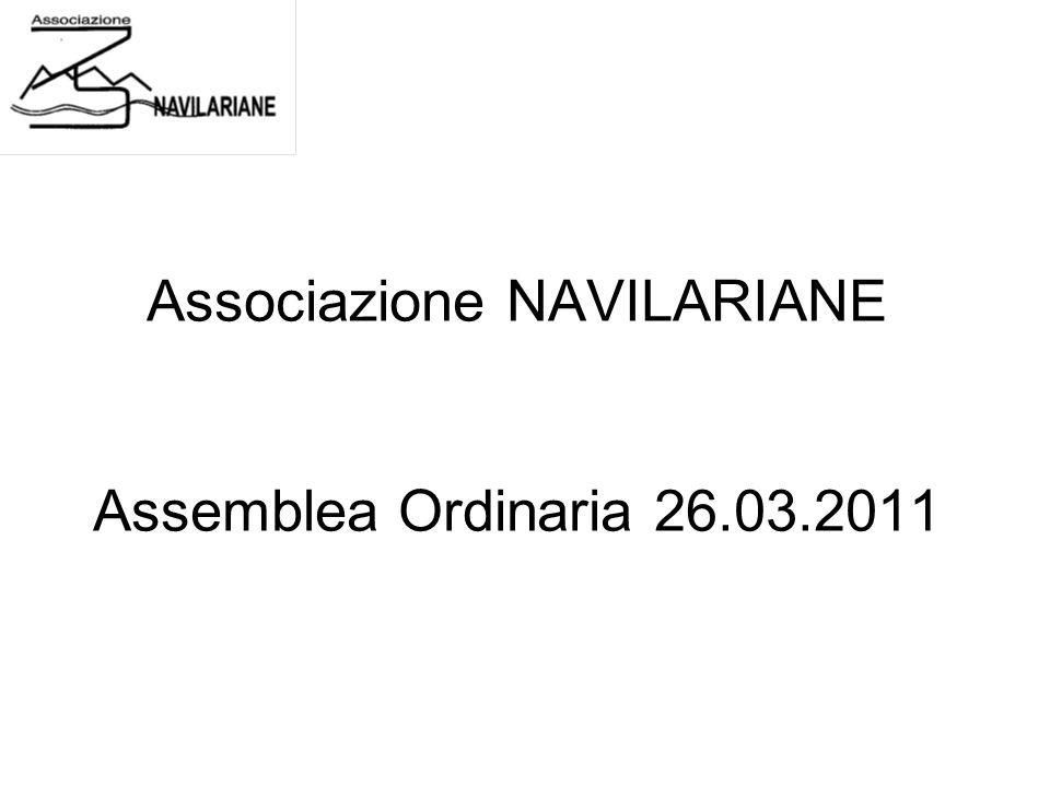 Associazione NAVILARIANE Assemblea Ordinaria 26.03.2011
