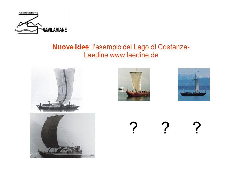 ? ? ? Nuove idee: l'esempio del Lago di Costanza- Laedine www.laedine.de